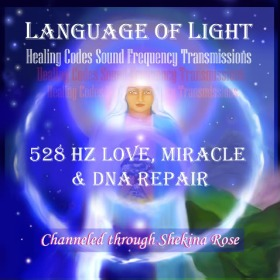 528 Hz Love,Miracle & DNA Repair,Blue Ray star beings,www.shekinaspeaks.com