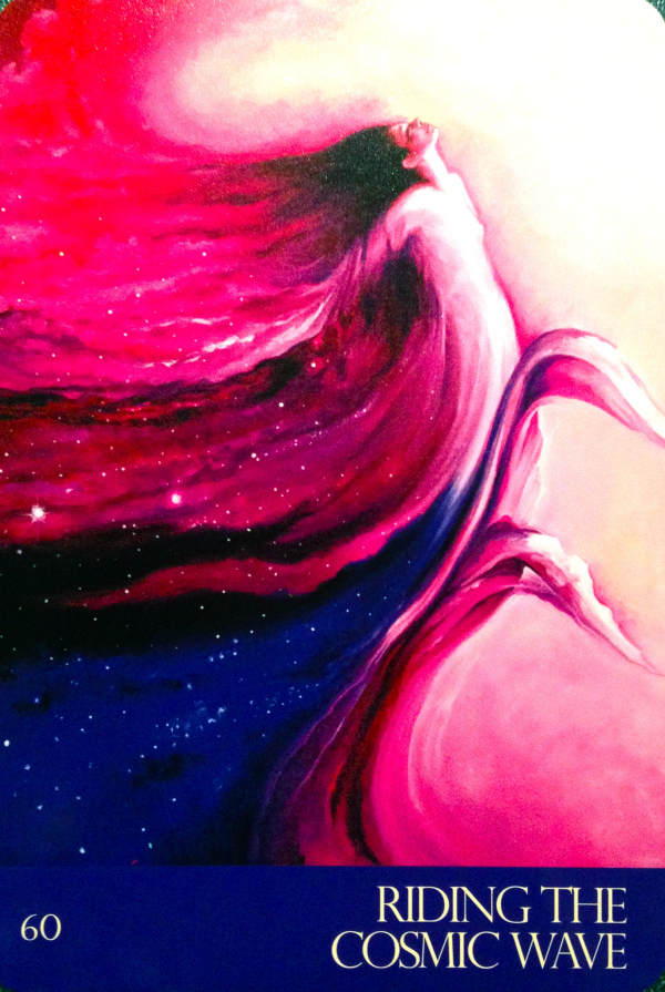 Riding The Cosmic Wave, from the Journey Of Love Oracle Card deck, by Alana Fairchild