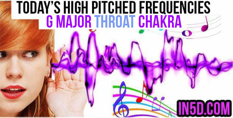 DEC 14, 2018 HIGH PITCHED FREQUENCY KEY G MAJOR THROAT CHAKRA