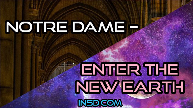 Notre Dame – Enter The New Earth