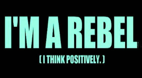 Become An Authentic Rebel: Be True to Yourself