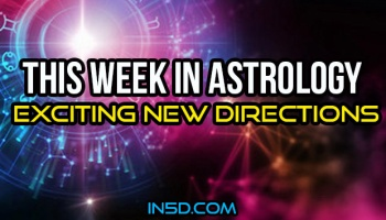 This Week In Astrology – Unexpected Twists And Turns — In5D